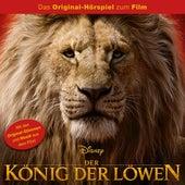 Der König der Löwen (Das Original-Hörspiel zum Real-Kinofilm) von Disney - Der König der Löwen
