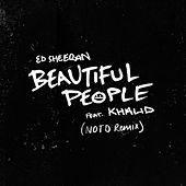 Beautiful People (feat. Khalid) (NOTD Remix) de Ed Sheeran