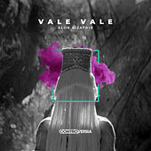 Vale Vale by Alok