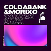 Take Me Back von Coldabank