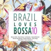 Brazil Loves Bossa, Vol. 10 de Various Artists