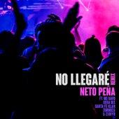 No Llegaré (Remix) [feat. MC Davo, Gera MX, Santa Fe Klan, Zornoza & Zxmyr] by Neto Peña