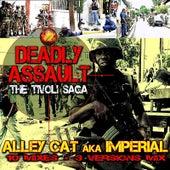 Deadly Assault - The Tivoli Saga de Alley Cat