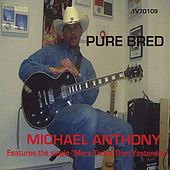 Pure Bred de Michael Anthony