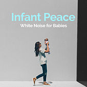 Infant Peace by White Noise for Babies