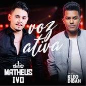 Voz Ativa de Matheus Ivo