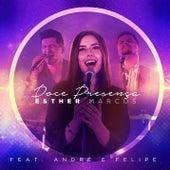 Doce Presença by Esther Marcos