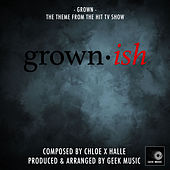 Grownish: Grown by Geek Music