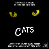 Cats: Memory (Movie Trailer Version) by Geek Music