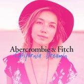 Abercrombie & Fitch: California Dreamin von Various