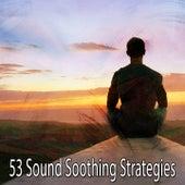 53 Sound Soothing Strategies von Guided Meditation