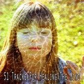 51 Tracks for Healing the Mind de Musica Relajante