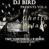 Ghetto Palace, Vol. 4: Two Turntables & a Mixer - Behind the Sounds of Ugk (DJ Bird Presents) von Various Artists