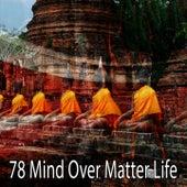 78 Mind over Matter Life von Massage Therapy Music