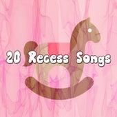 20 Recess Songs de Canciones Para Niños