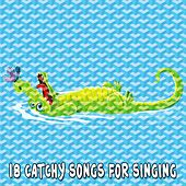 18 Catchy Songs for Singing by Canciones Infantiles