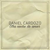 Otra Noche de Amor de Daniel Cardozo