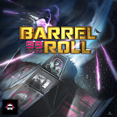 Ninety9Lives 81: Barrel Roll by Various Artists