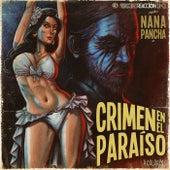 Crimen en el Paraíso von Nana Pancha