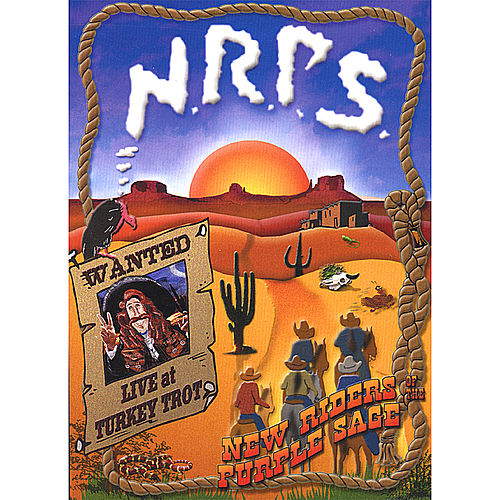 Wanted: Live at Turkey Trot (DVD and CD) by New Riders Of The Purple Sage