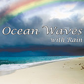 Ocean Waves with Rain: Healing Nature Sounds for Relaxation and Sleep by Natural White Noise - Music for Deep Sleep, Relaxation, Meditation