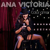 Color Amor by Ana Victoria