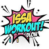Issa Workout with DLOW by DLOW