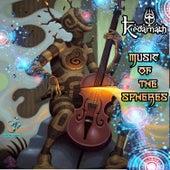 Music Of The Spheres by Kedarnath