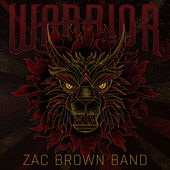 Warrior by Zac Brown Band