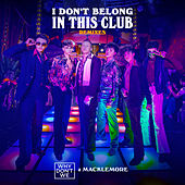 I Don't Belong In This Club (Remixes) de Why Don't We