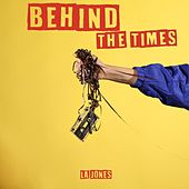 Behind the Times de JONES