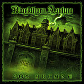 Blackthorn Asylum by Nox Arcana