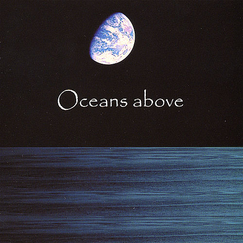 Oceans Above by Oceans Above
