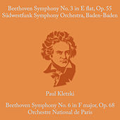 Beethoven:  Symphony No.3 in E Flat & Op. 55 & Symphony No. 6 in F Major, Op. 68 de Paul Kletzki