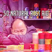 50 Natural Rest Aid by Deep Sleep Relaxation