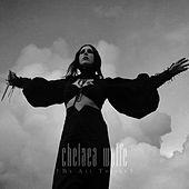 Be All Things di Chelsea Wolfe