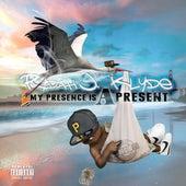 My Presence Is A Present de Rydah J. Klyde