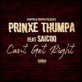 Can't Get Right (feat. Saicoo) von Prinxe Thumpa