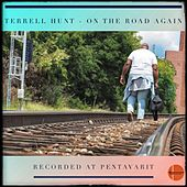 On the Road Again by Terrell Hunt