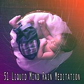 51 Liquid Mind Rain Meditation by Ocean Sounds Collection (1)