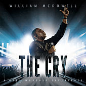 The Cry: A Live Worship Experience de William McDowell