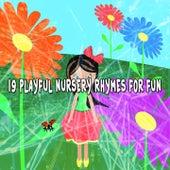 19 Playful Nursery Rhymes for Fun de Canciones Para Niños