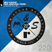 Love Is In The Air by Milk & Sugar