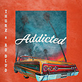 Addicted by Thurz