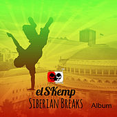 Siberian Breaks - EP de elSKemp