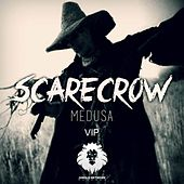Scarecrow (VIP) by Medusa