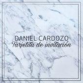 Tarjetita de Invitacion de Daniel Cardozo