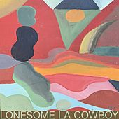 Lonesome LA Cowboy by Map.ache