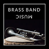 Brass Band Music by Various Artists