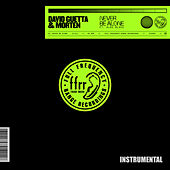 Never Be Alone (feat. Aloe Blacc) (Instrumental] [Extended) von David Guetta